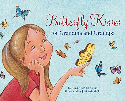Butterfly Kisses for Grandma and Grandpa (Mom