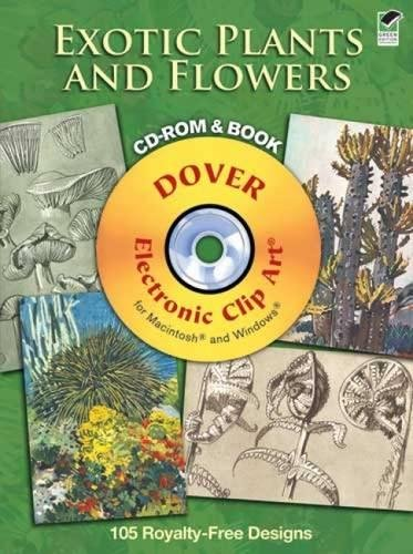 Compare Textbook Prices for Exotic Plants and Flowers CD-ROM and Book Dover Electronic Clip Art Green ed. Edition ISBN 0800759990535 by M. Meheut