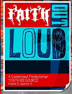 Faith Out Loud - Volume 2, Quarter 2