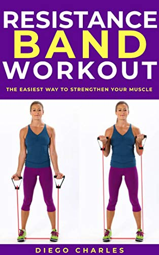 RESISTANCE BAND WORKOUT: The Easiest Way to Strengthen Your Muscle