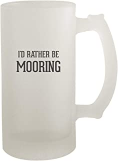 I'd Rather Be MOORING - Frosted Glass 16oz Beer Stein