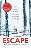Escape: Our journey home through war-torn Germany (English Edition)