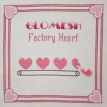 Factory Heart