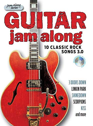 Guitar Jam Along - 10 Classic Rock Songs 3.0 (Book & CD): Für Gitarre