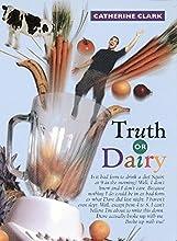 Truth or Dairy (Courtney Von Dragen Smith, #1)