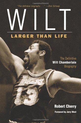 Wilt: Larger Than Life