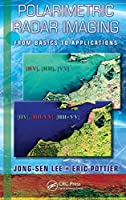 Polarimetric Radar Imaging: From Basics to Applications (Optical Science and Engineering) by Jong-Sen Lee Eric Pottier(2009-02-02)