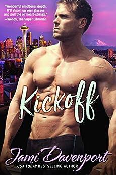 Kickoff: The Originals (Seattle Steelheads Book 1) by [Jami Davenport]