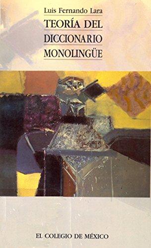 Teoría del diccionario monolingüe (Estudios Linguisticos y Literarios)