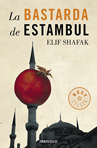 La bastarda de Estambul (Best Seller)