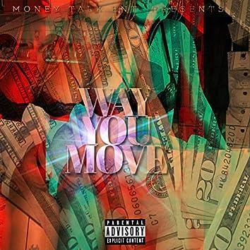 Way You Move (feat. J.O.DASINGA)