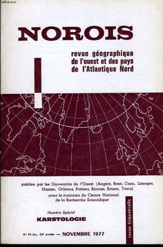 NOROIS (revue géographiques de l'Ouest et des pays de l'Atlantique Nord) n°95 numéro spéciale : KARTOLOGIE