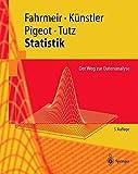 Statistik: Der Weg zur Datenanalyse (Springer-Lehrbuch) - Ludwig Fahrmeir