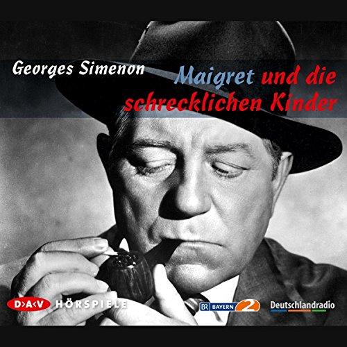 Maigret und die schrecklichen Kinder audiobook cover art