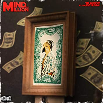 Mind on a Million (feat. Picaso Jetson)