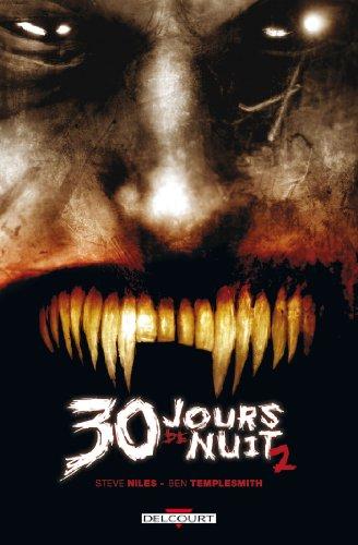 30 jours de nuit T02 : Jours Sombres