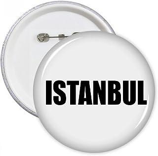DIYthinker Le cadeau Istanbul Turquie Nom de la ville ronde Pins Bouton Badge Vêtements Décoration Multicolore S