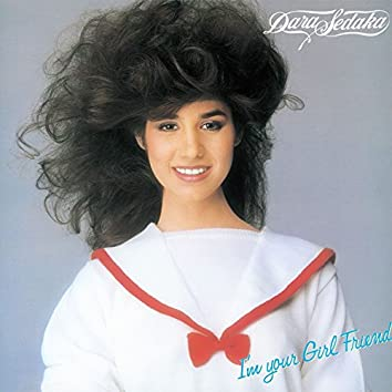 I'm Your Girl Friend (2017 Remaster)