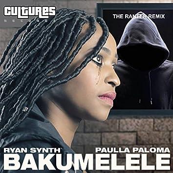 Bakumelele (The Ranter Remix)