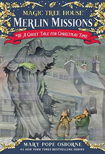 Magic Tree House #44: A Ghost Tale for Christmas Time by Mary Pope Osborne (Sep 25 2012)