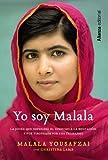 Yo soy Malala (Spanish Edition) by Malala...