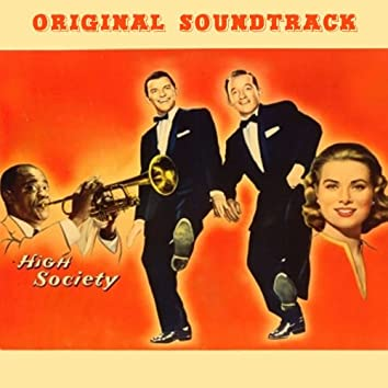 """Now You Has Jazz (feat. Louis Armstrong) [""""High Society"""" Original Soundtrack Theme]"""