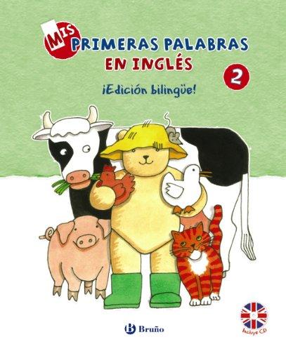 Mis primeras palabras en inglés, 2. ¡Edición bilingüe! (Ingles (bruño))