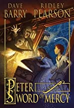 Peter and the Sword of Mercy[PETER & THE SWORD OF MERCY][Paperback]