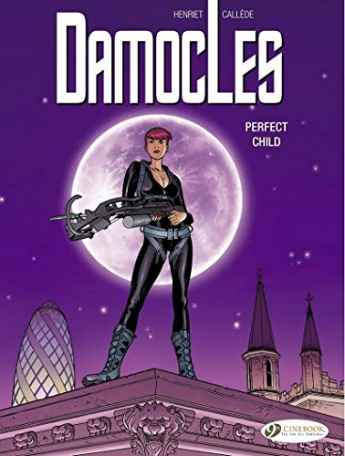 Damocles - tome 3 Perfect Child (03)
