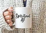 Spiritual AF Mug, Spiritual Gift, Spiritual Mugs, Spiritual Coffee Mug, Zen AF Mug, Ultra Spiritual, New Age Gifts, Mindfulness Gifts