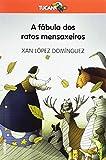 A fábula dos ratos mensaxeiros: 2 (TUCAN LARANXA)