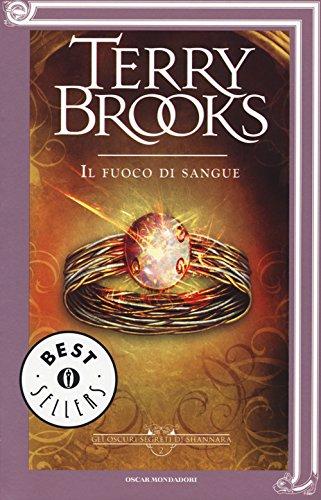 Il fuoco di sangue. Gli oscuri segreti di Shannara (Vol. 2)