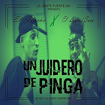 Un Juidero de Pinga