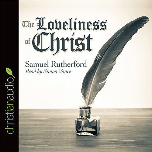 The Loveliness of Christ audiobook cover art