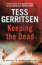 By Tess Gerritsen Keeping the Dead [Paperback]