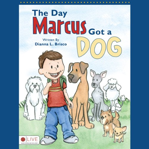 The Day Marcus Got a Dog audiobook cover art