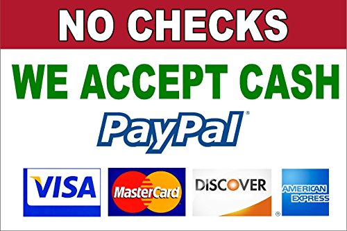 FORMS OF PAYMENT NO CHECKS WE ACCEPT CASH PAYPAL VISA MASTERCARD DISCOVER AMEX 12