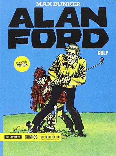 Golf. Alan Ford Supercolor Edition: 13: Vol. 13