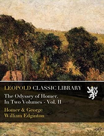 The Odyssey of Homer. In Two Volumes - Vol. II