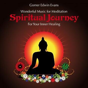 Spiritual Journey: For Your Inner Healing