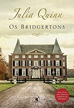 Box Os Bridgertons: Série completa com os 9 títulos + livro extra Crônicas da sociedade de Lady Whistledown eBook: Quinn, Julia: Amazon.com.br: Loja Kindle