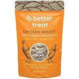 A BETTER TREAT – Freeze Dried Chicken Breast Dog Treats, Free Range, Single Ingredient   Natural Healthy High Value   Gluten Free, Grain Free, High Protein, Diabetic Friendly   Made in The USA