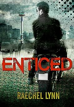 Enticed (Eleanor and Magnus Book 1) by [Raechel Lynn]