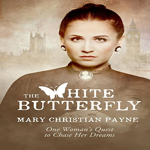 Couverture de The White Butterfly: A Novel About One Woman's Quest to Chase Her Dreams