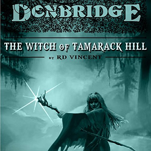 Donbridge: The Witch of Tamarack Hill audiobook cover art