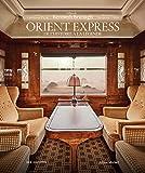 Orient Express - De l'histoire à la légende