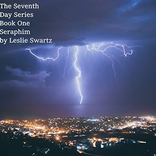 Seraphim Audiobook By Leslie Swartz cover art