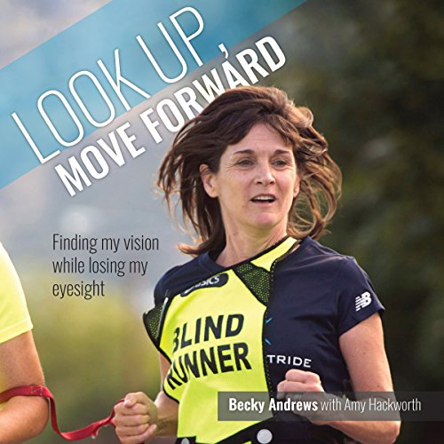 Look Up, Move Forward audiobook cover art