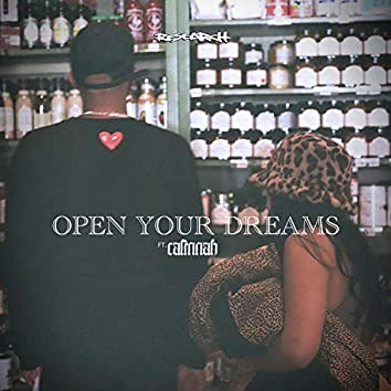 Open Your Dreams (feat. Calinnah)