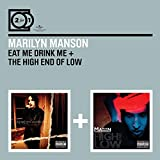 Eat Me Drink Me/High End Of Low (2 For 1)...
